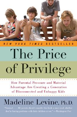 The-Price-of-Privilege-9780060595852