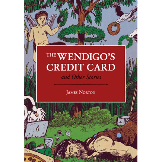 The Wendigo's Credit Card and Other Stories