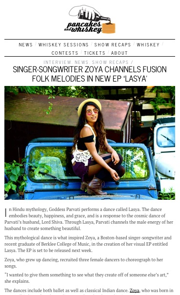 Pancakes & Whiskey rave about Zoya's latest release :  http://pancakesandwhiskey.com/2014/11/17/singer-songwriter-zoya-channels-fusion-folk-melodies-in-new-ep-lasya/