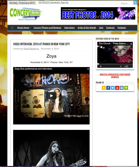 ConcertBlogger followed Zoya in Manhattan, New York  at her show at Pianos and Rockwood Music Hall, check it out here:  http://concertblogger.com/2014/12/video-interview-zoya-pianos-new-york-city/