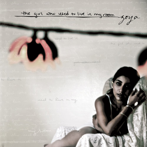 The Girl Who Used To Live In My Room — Zoya Music Official