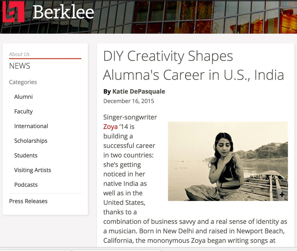Zoya was interviewed by her Alma Mater - Berklee College of Music - on her creative entrepenuership and one way ticket to India's Indie Music Scene.