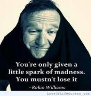 August 12, 2014 - RIP Robin Williams