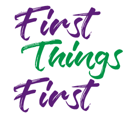 Image result for first things first