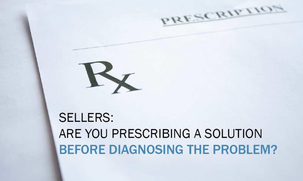 Prescribe before diagnoising the problem