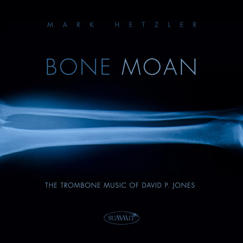 Bone Moan - 2013    Summit Records (DCD 621)