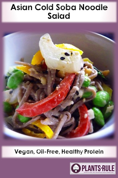 Asian Cold Buckwheat Soba Noodle Peanut Salad - Healthy, Whole Grain, Oil-Free, Plant-Based, Vegan Recipe Pin