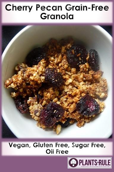 Cherry Pecan Grain-Free Granola - Healthy, Plant-Based, Oil-Free, Gluten-Free, No Sugar Added, Paleo, Vegan, Easy Breakfast Snack Recipe Pin