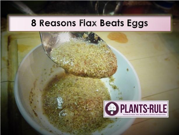 8 Reasons Flax Beats Eggs