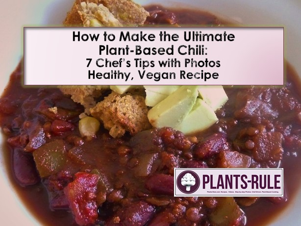 How to Make the Ultimate Plant-Based Chili