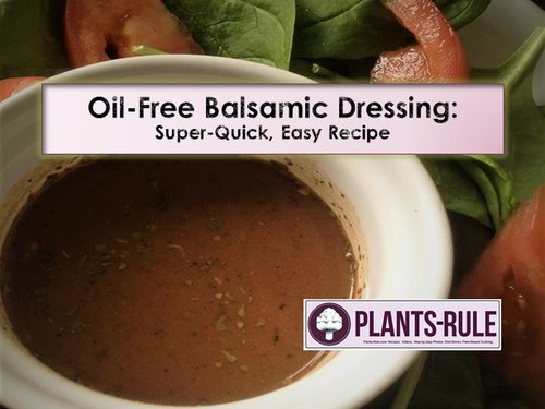 Oil free balsamic dressing easy quick plant based recipe video oil free balsamic dressing easy quick plant based recipe video forumfinder Images