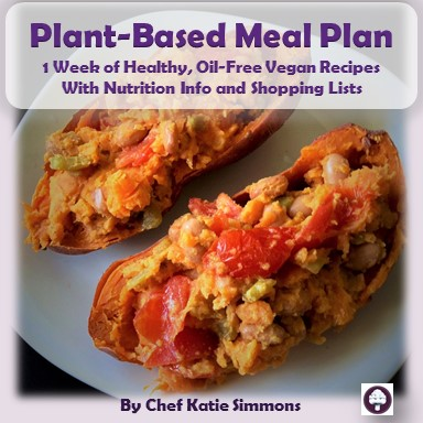plant based starter meal plan 1 week of plant based oil free healthy recipes with nutrition and shopping list