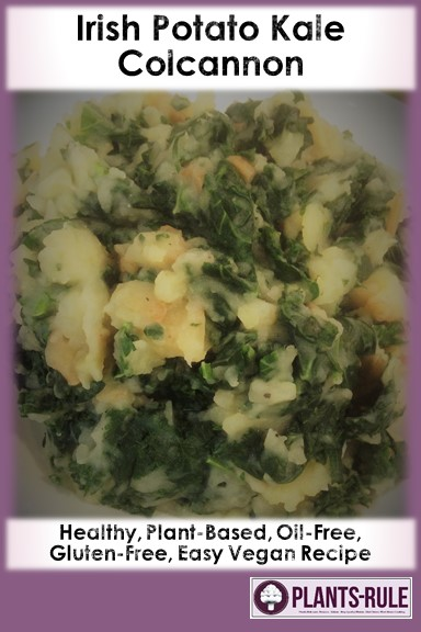 Irish Potato Kale Colcannon - Healthy, Plant-Based, Oil-Free, Gluten-Free, Easy Vegan Recipe Pin