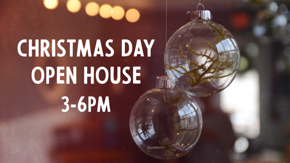 Christmas Day Open House.png