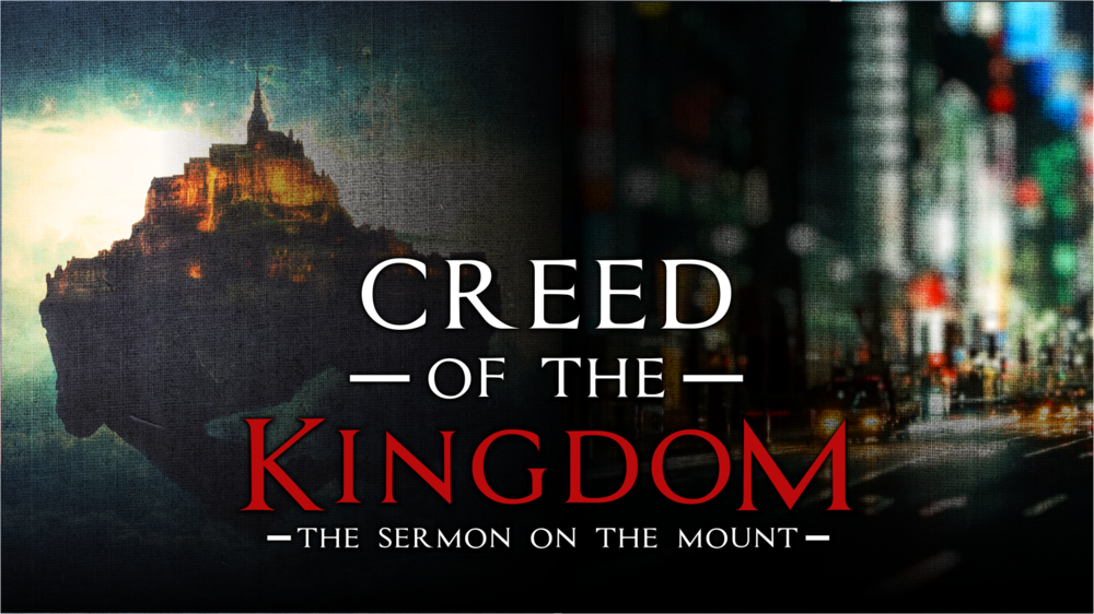 Creed of the Kingdom - Series | 16 Messages