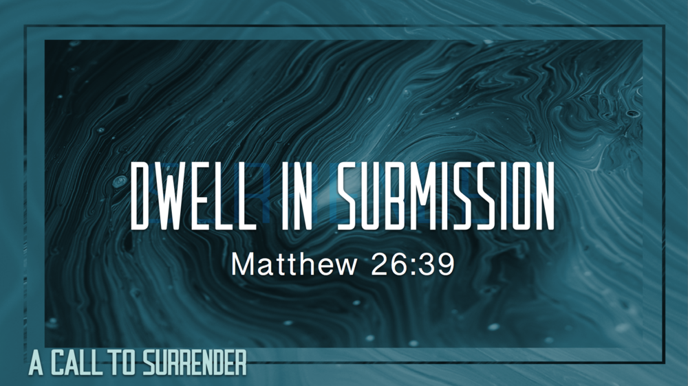 3. Dwell in Submission - Justin Marbury | November 11th, 2017