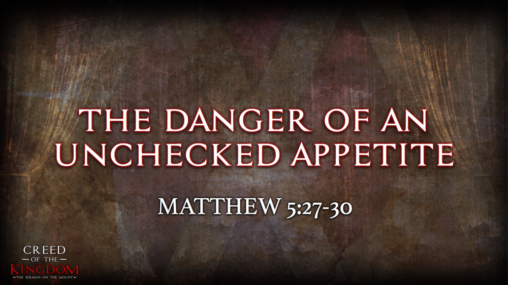6. The Danger of an Unchecked Appetite - Justin Marbury | July 9th, 2017