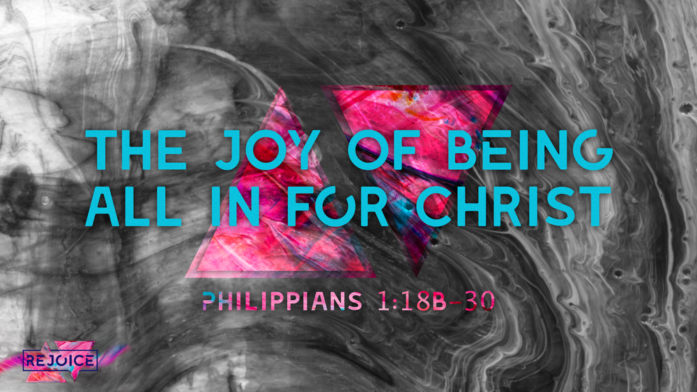 4. The Joy of Being All In for Christ - Justin Marbury | March 3rd, 2018