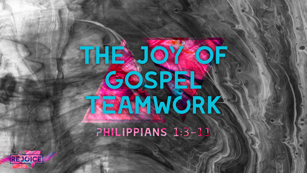 2. The Joy of Gospel Teamwork - Justin Marbury | February 17th, 2018