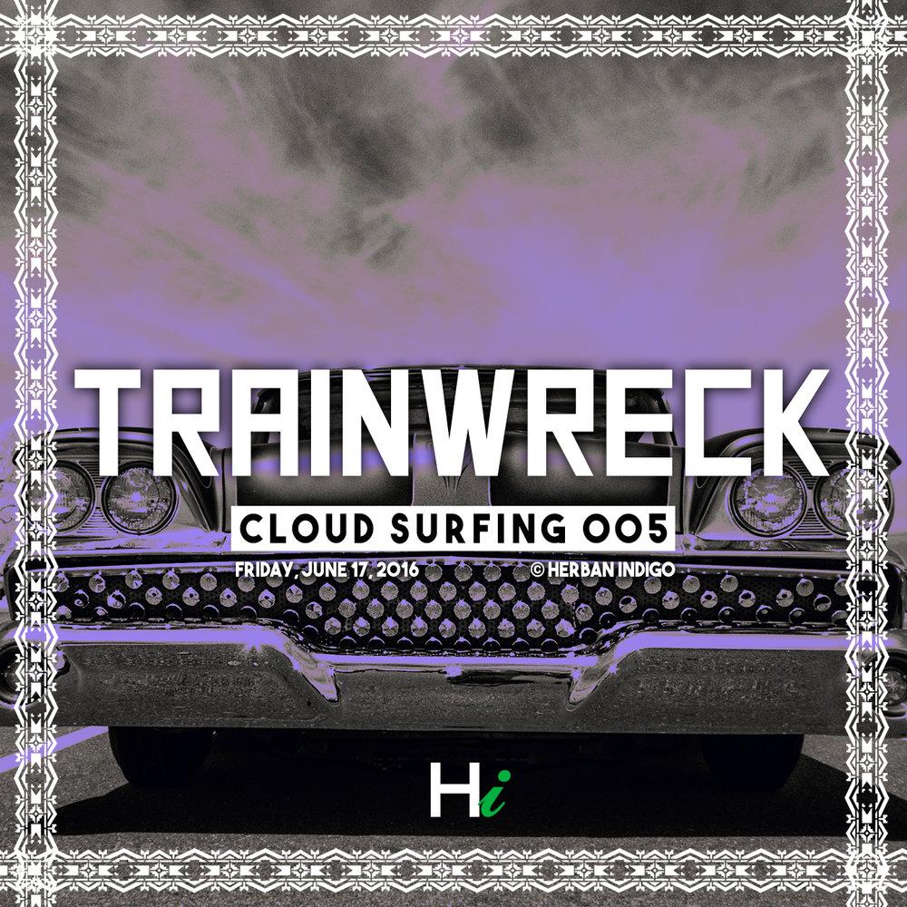 005 Trainwreck