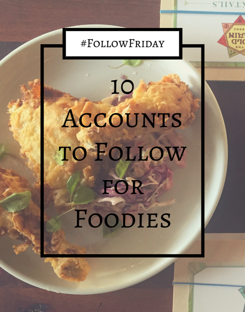 Follow Friday: Foodies