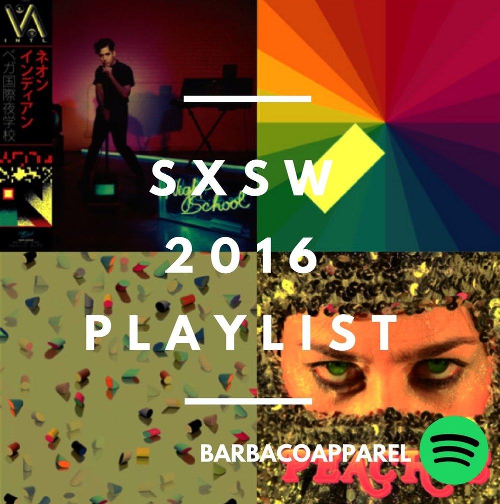 SXSW 2016 Playlist