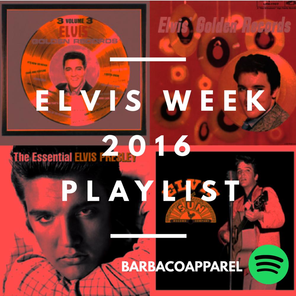 Elvis Week Spotify Music Playlist