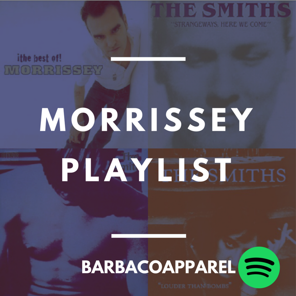 Morrissey and The Smiths Spotify Playlist