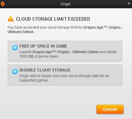 Launch Dragon Age: Origins - Ultimate Edition and delete  1693 MB of game saves.       Uhhhhhhh…..