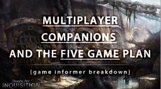 Multiplayer, Companions and the Five Game Plan -  One of Tuesday's videos.   Subscribe here for more Dragon Age: Inquisition info:  Youtube/LadyxInsanity