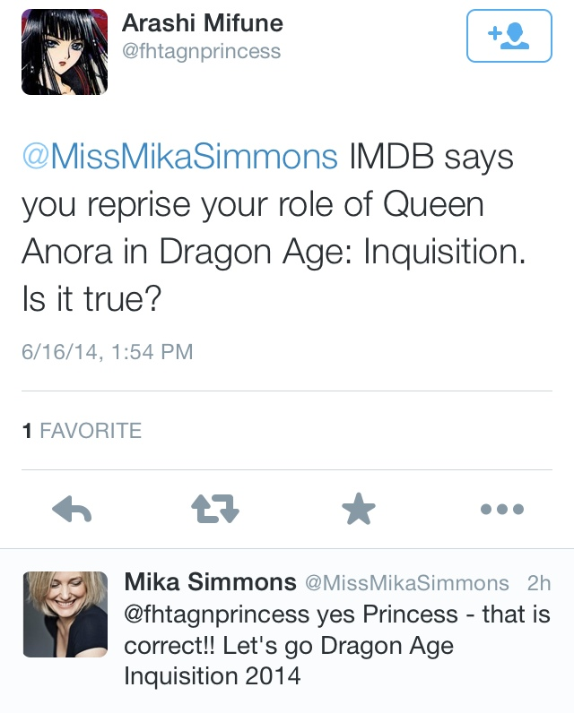 misspiggy385 :     Anora is  CONFIRMED  for Dragon Age Inquisition! WHAT! WHAT!    (SOURCE:  https://twitter.com/missmikasimmons/status/478650966041198593 )