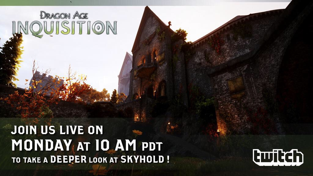 STARTS AT 10AM PT/1PM ET - Watch Bioware's developers livestream Skyhold gameplay on Twitch! See it here: http://twitch.tv/bioware