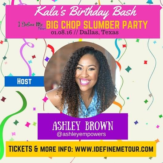 Ashley Empowers will be hosting this event. Visit www.Idefinemetour.com for tickets. Use Code: BIGSHOP for $5 off.
