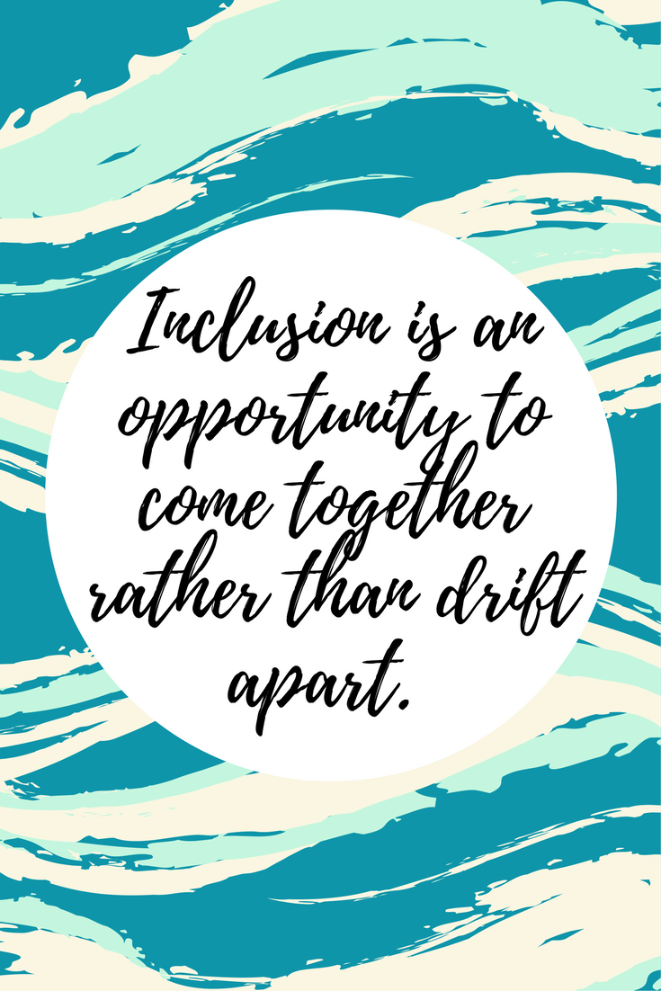 Inclusion Quote. Ways to come together. Motivational quote. Inspirational quote.