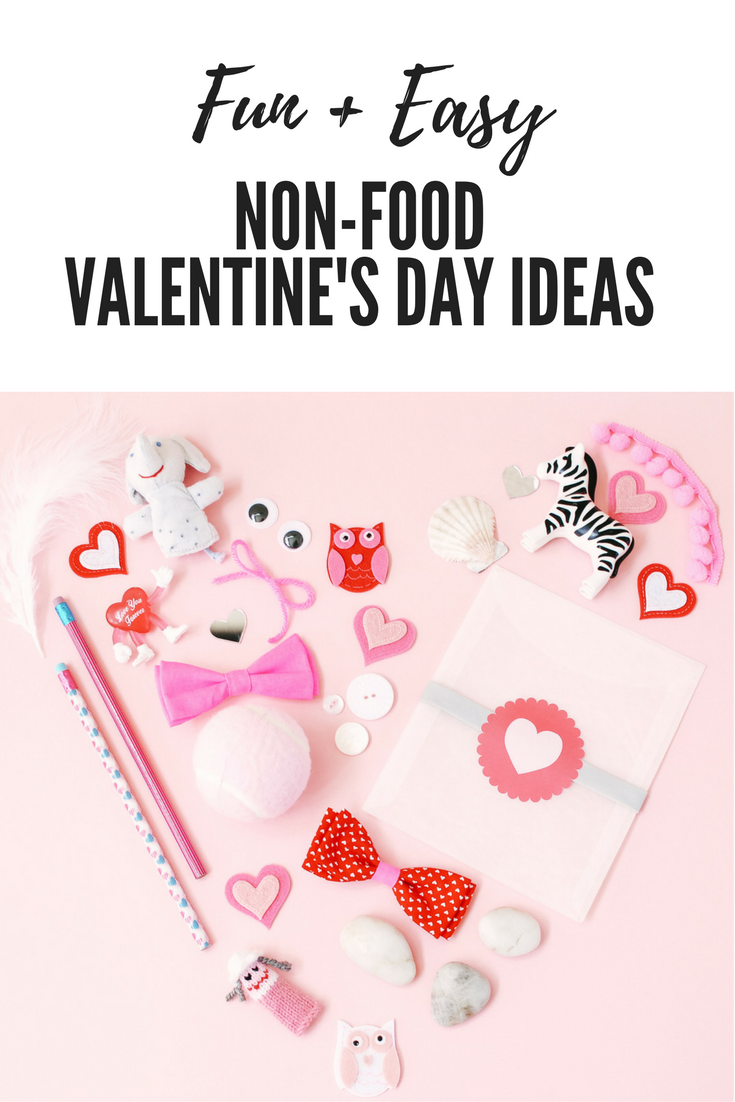 Fun & Easy non-food Valentine's Day Ideas.png
