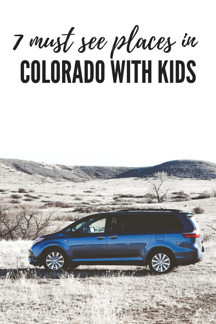 7 must see places in Colorado with kids. Vacationing in Colorado with kids. Things to do in Colorado with kids.