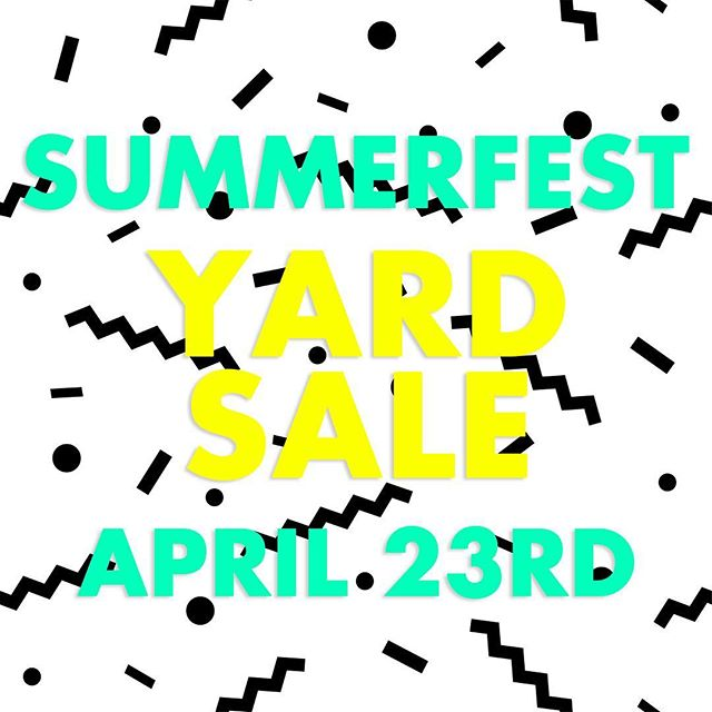 Want to earn some money for Sunmerfest? We are having a yard sale next Saturday and it's the easiest way to earn money towards SF. If you want to participate, comment below!