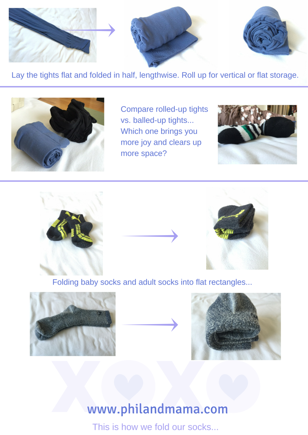 "The KonMari method: Roll up tights into neat ""sushi"" rolls. Fold socks-- one fold for sort socks. Two to three folds for longer socks. Never ball up tights or socks again! Think flat rectangles. Think filing for storage."