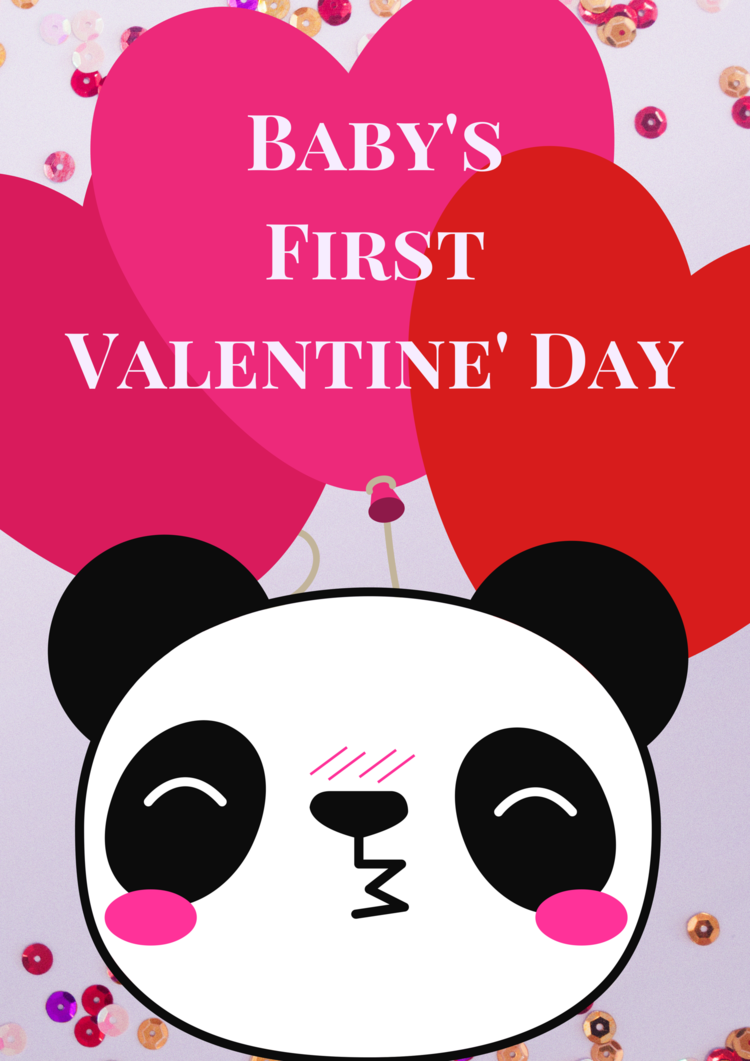 Baby's First Valentine's Day! RIGHT-CLICK to Save AS and Image, regular LEFT-CLICK for the PDF
