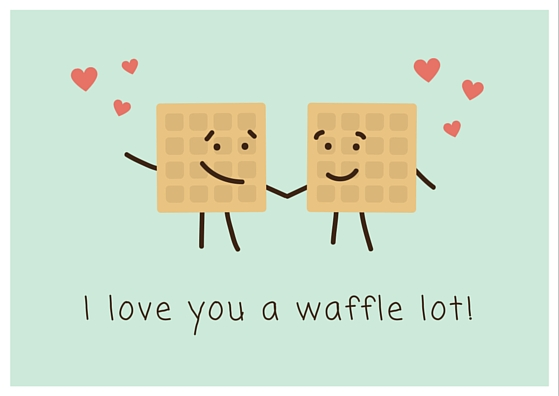 I love you a waffle lot, pun for I love you an awful lot!