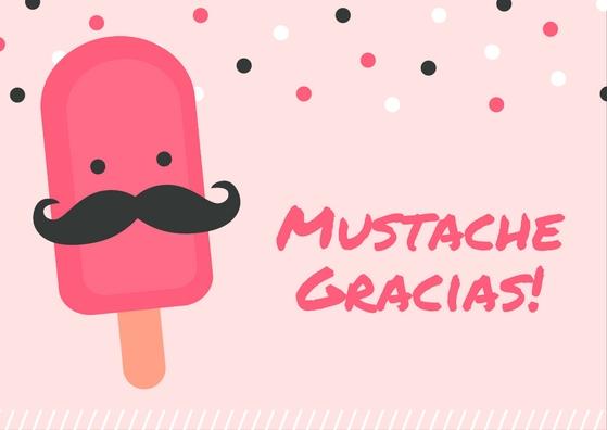Mustache Gracias e-card, pun for Muchos Gracias! Har har!