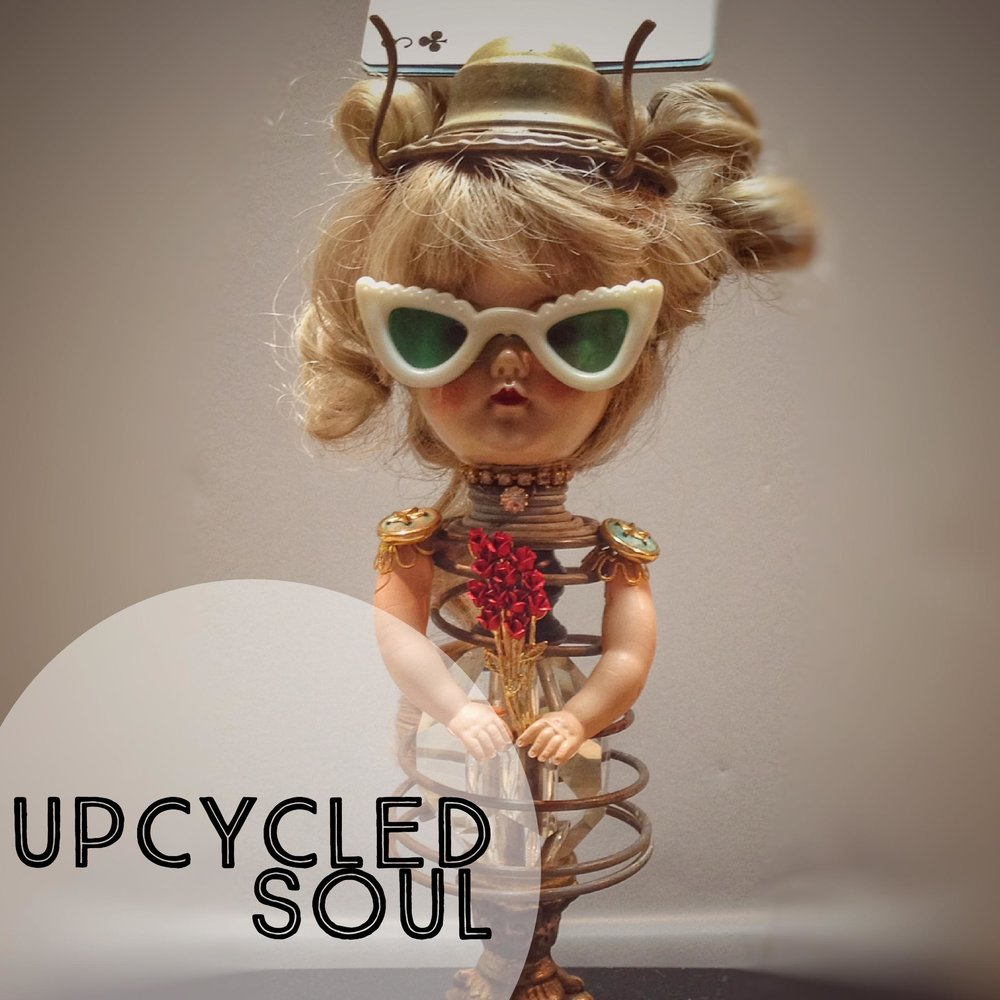 Upcycled Soul