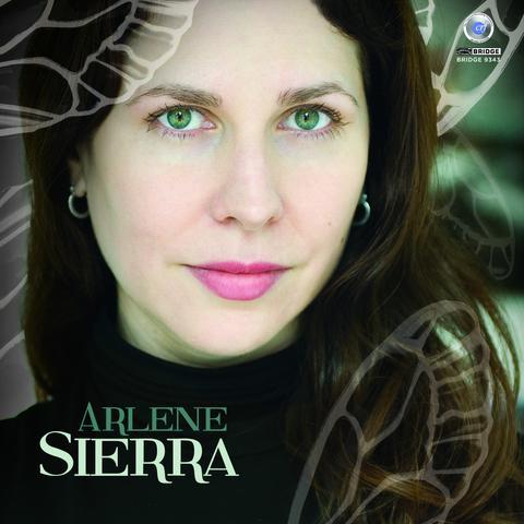 Arlene Sierra: Music Of Arlene Sierra, Vol. 1