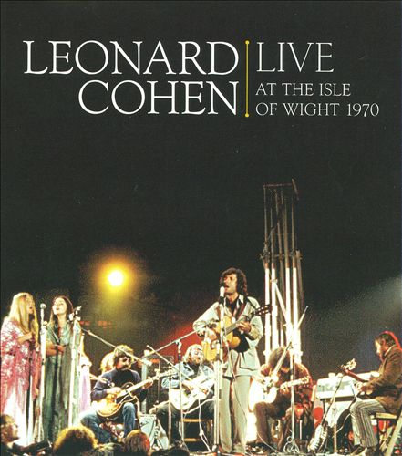 Leonard Cohen - Live at the Isle of Wight
