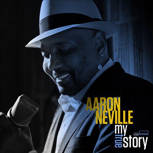 Aaron Neville - My True Story