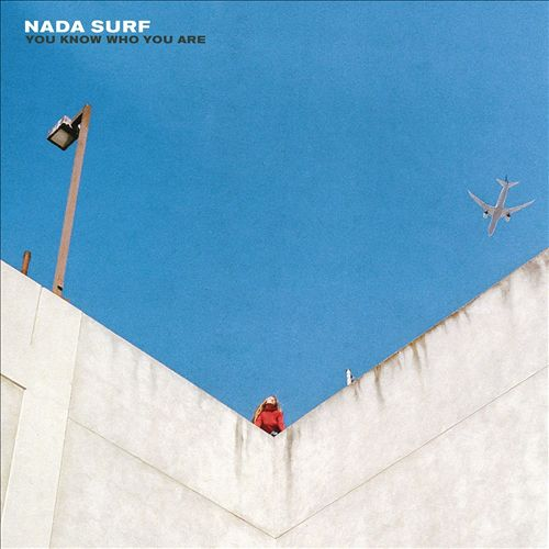 Nada Surf - You Know Who You Are