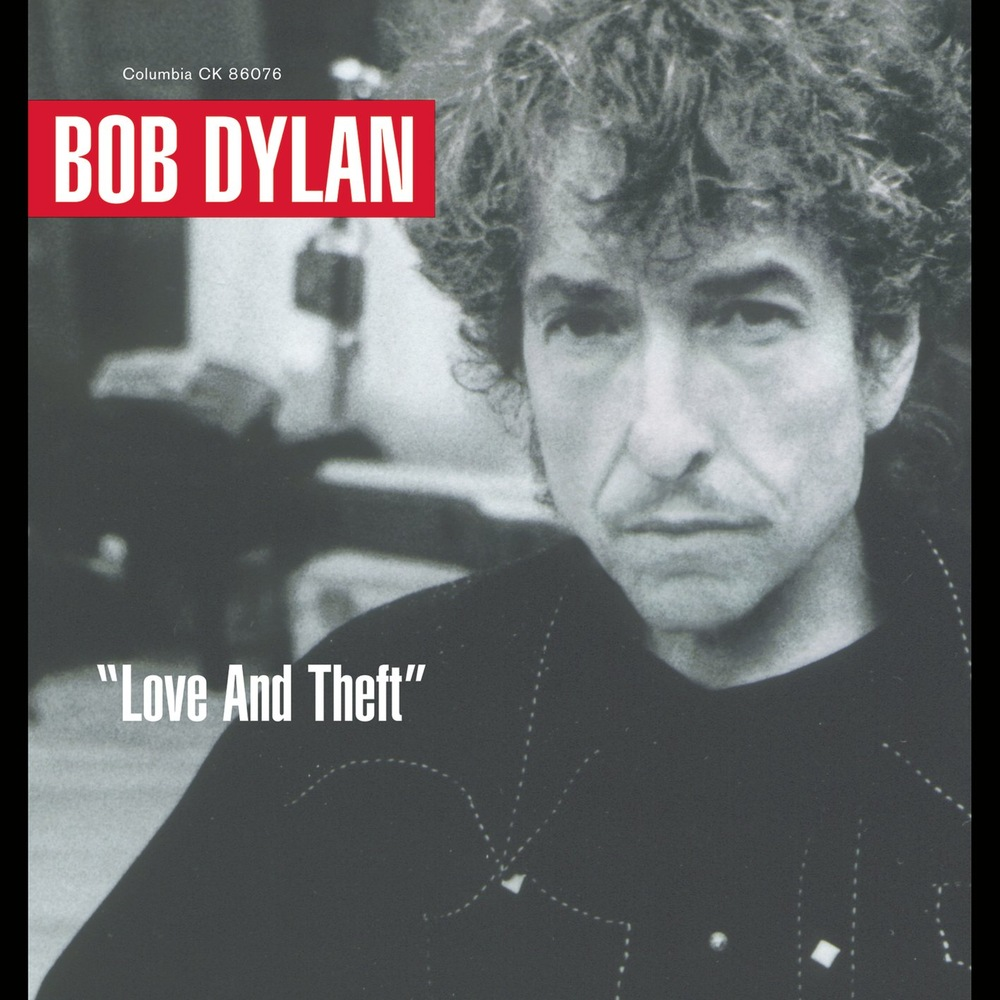 "Bob Dylan - ""Love and Theft"""