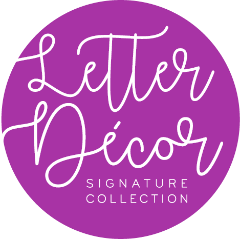 Letter Décor Signature Collection
