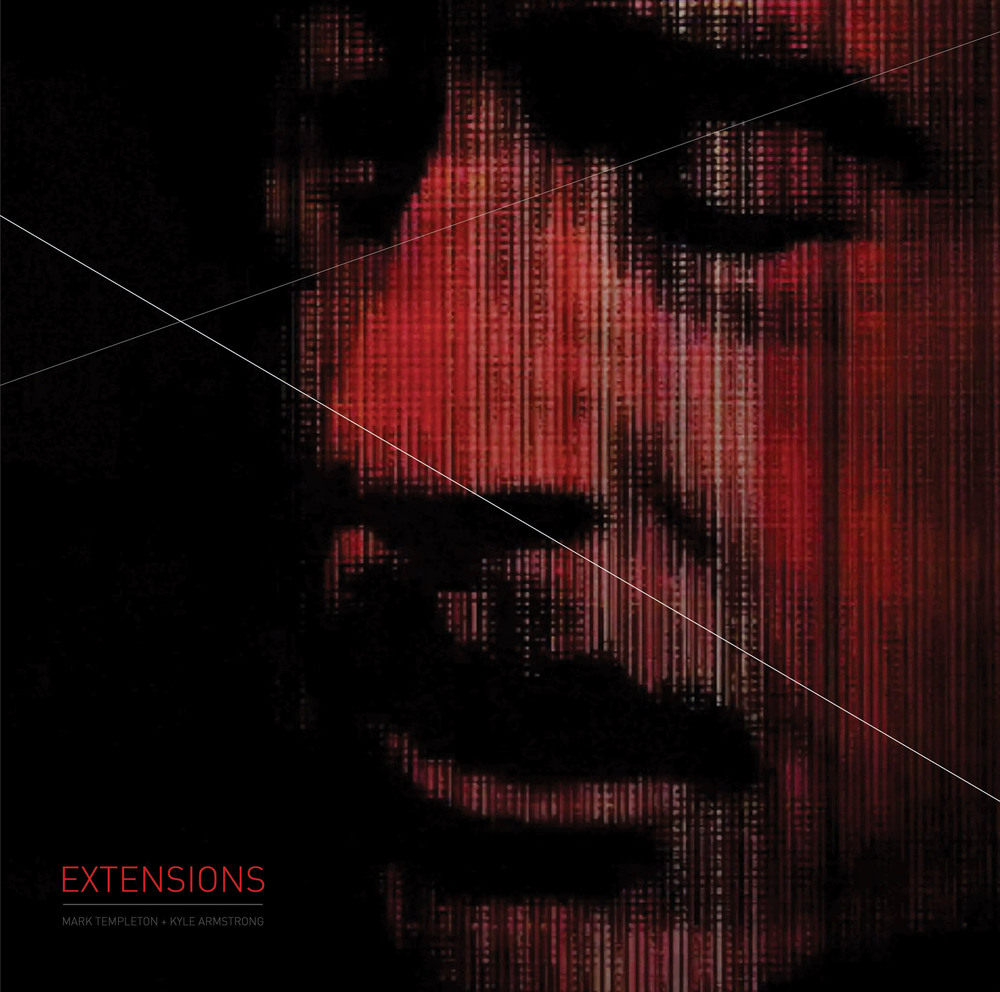 EXTENSIONS  Mark Templeton+Kyle Armstrong GRAPHICAL 001 - LP+DVD/digital