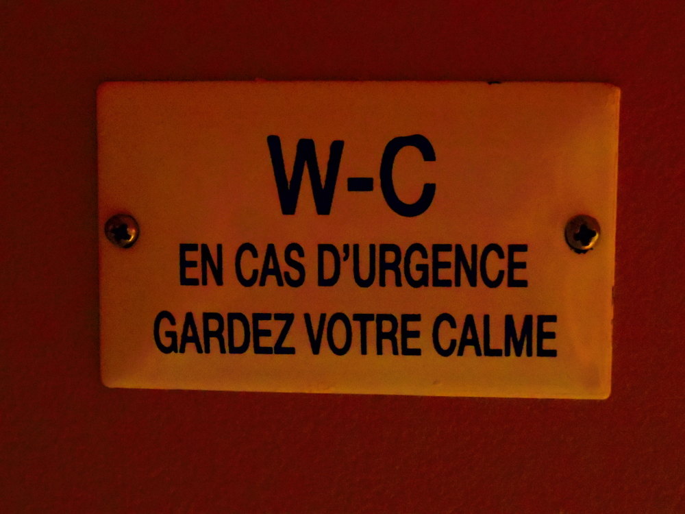 Bathroom. In case of urgency, keep your calm.